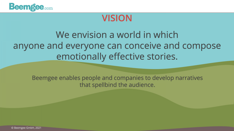 Beemgee enables people and companies to develop narratives that spellbind the audience.